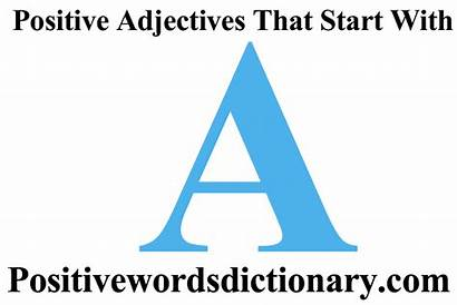 Positive Start Words Adjectives Verbs Starting Positivewordsdictionary