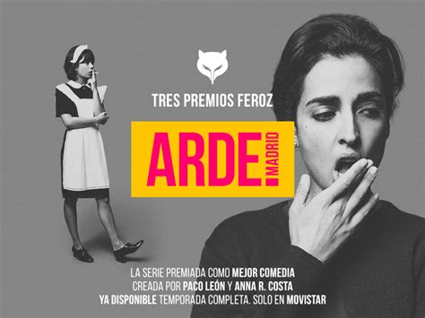 LA CRÍTICA CONSOLIDA A 'ARDE MADRID' COMO MEJOR SERIE DE ...