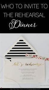 who to invite to the rehearsal dinner and why With wedding etiquette invitations for rehearsal dinner