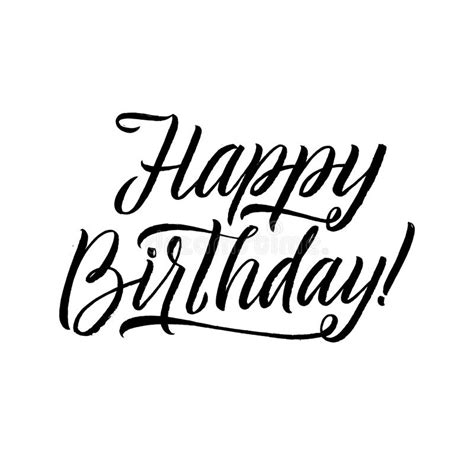 Use as is or easily change fonts or colors. Happy Birthday Calligraphy Greeting Card. Hand Lettering - Handmade Calligraphy, Vector Design ...