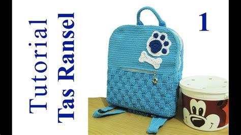 crochet tutorial merajut tas ransel inner backpack