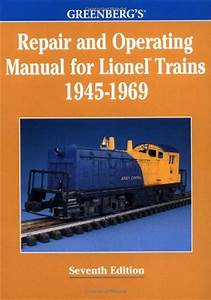 Greenberg U0026 39 S Repair And Operating Manual For Lionel Trains