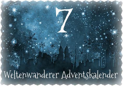 Adventskalender Tuerchen 7 by Weltenwanderer Adventskalender T 252 Rchen Nr 7
