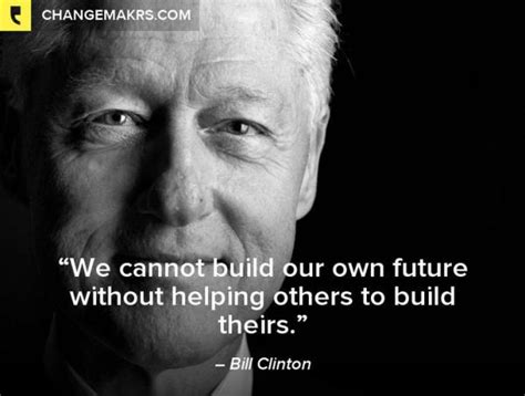 bill clinton quotes  famous sayings future fav