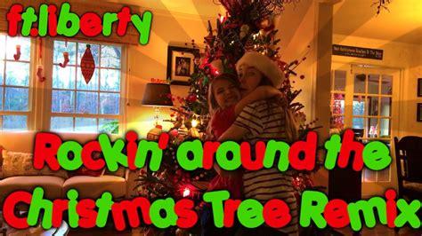 Rocking Around The Christmas Tree Remix 🎄