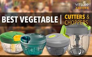 Best Vegetable Cutter    Chopper Review  U0026 Buying Guide
