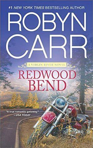 redwood bend virgin river   robyn carr