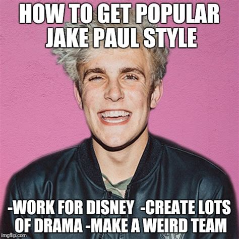 Jake Paul Memes - image tagged in jake paul imgflip