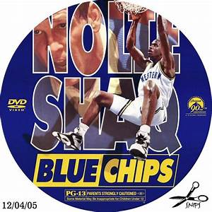 Blue Chips - Custom DVD Labels - Blue Chips 001 :: DVD Covers