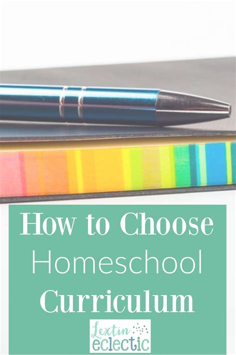 How To Choose Your Homeschool Curriculum  Lextin Eclectic