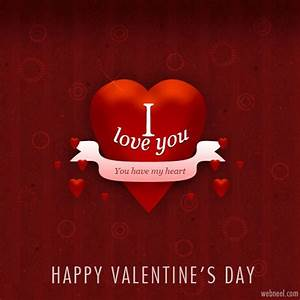 I Love You, You Have My Heart, Happy Valentine's Day ...