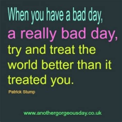 bad day motivational quotes quotesgram
