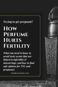 How Perfumes Harm Fertility and Non-Toxic Phthalate Free
