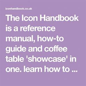 The Icon Handbook Is A Reference Manual  How