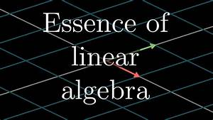 Essence of linear algebra preview - YouTube