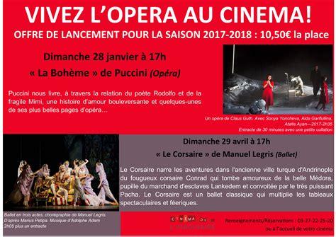 changement de si鑒e social association nouveauté offre de lancement ciné opéra au cinéma de l 39 imaginaire ville de douchy les mines