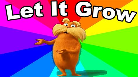 Lorax Memes - what is the let it grow meme the history and origin of the lorax memes explained youtube