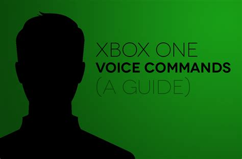 xbox one voice command list a complete guide digital trends