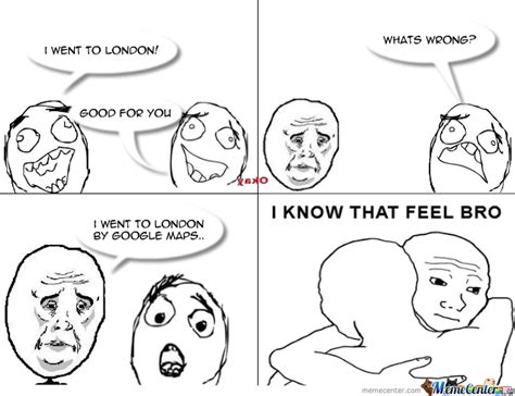 I Feel You Bro Meme - i know that feel bro by cupcakes8547 meme center