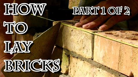 different ways to lay brick how to lay bricks 1 youtube
