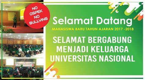 ucapan selamat datang  mahasiswa  universitas nasional