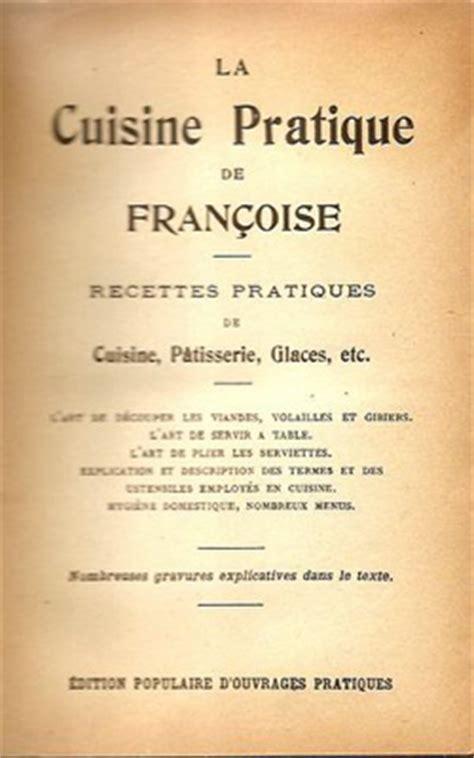 livre cuisine franoise bernard fran 231 oise bernard la m 233 moire de la cuisine des familles fran 231 aises chefs pourcel