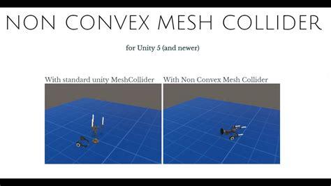 Non Convex Mesh Collider for Unity 5+ - YouTube