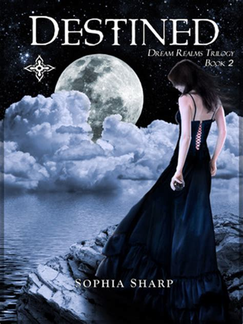 destined dream realms trilogy   sophia sharp reviews discussion bookclubs lists