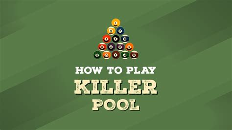 How To Play Killer Pool  Rileys Blog