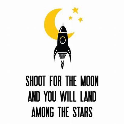 Shoot Moon Quotes Wall Stars Among Land