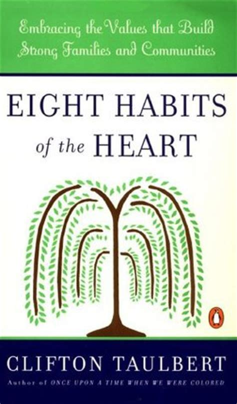 Eight Habits of the Heart: Embracing the Values that Build