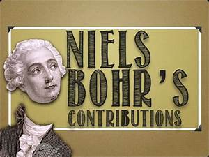 Modern Atomic Theory  Bohr U0026 39 S Contributions