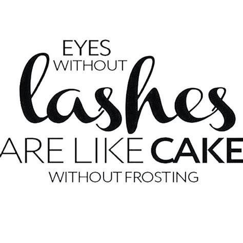 lash quotes ideas  pinterest lashes
