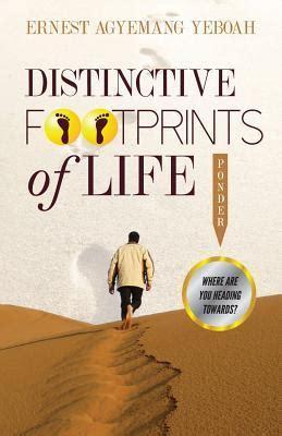 distinctive footprints  life    heading   ernest agyemang yeboah