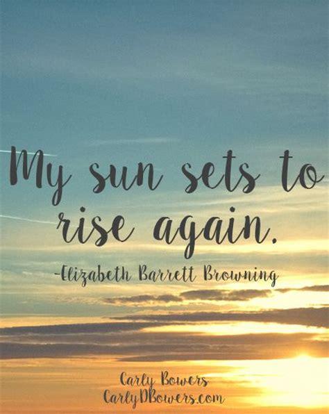 sun sets  rise  elizabeth barrett browning