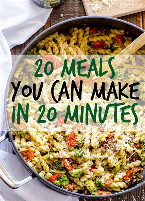 cuisine minute here are 20 meals you can in 20 minutes meals