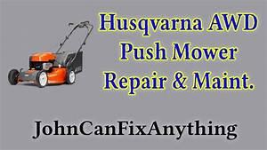 Husqvarna Awd Push Mower Belt Replacement  Maintenance