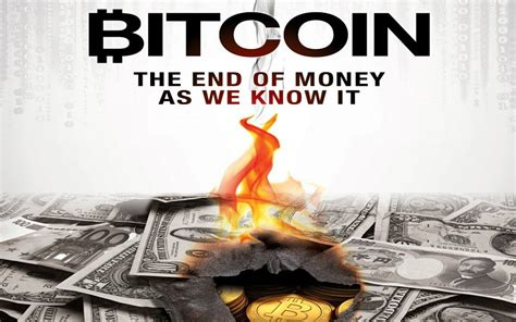 A film looking at the history of money from the ancient world through to the modern trading floors of wall street. 纪录片.比特币:所谓的货币终结.Bitcoin.The.End.of.Money.as.We.Know.It.2015[_哔哩哔哩 (゜-゜)つロ 干杯~-bilibili