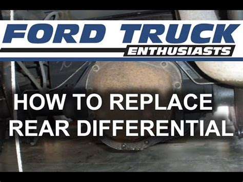 Ford F150f250 How To Replace The Rear Differential