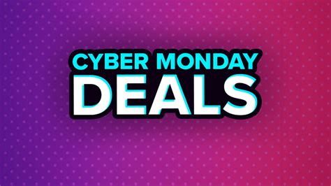 Cyber Monday Deals Keep Moving