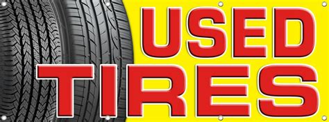 Used Tire Sale Banner Sign | DPSBanners.com