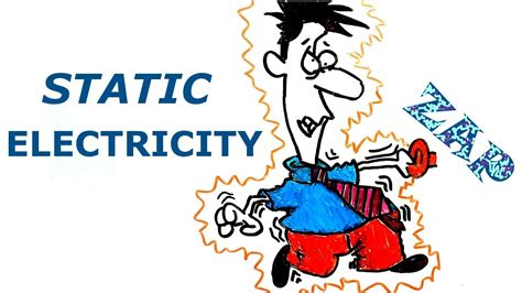 What Is Static Electricity? W/ Illustration