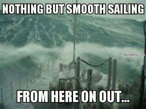 Sail Meme - sail meme 28 images image gallery sailing memes sailing what people think i do what i