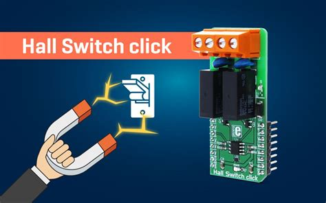 Hall Switch Click Magnetic Field Activated Dual Relay