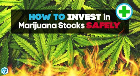 How To Invest In Marijuana Stocks Without Getting Burned