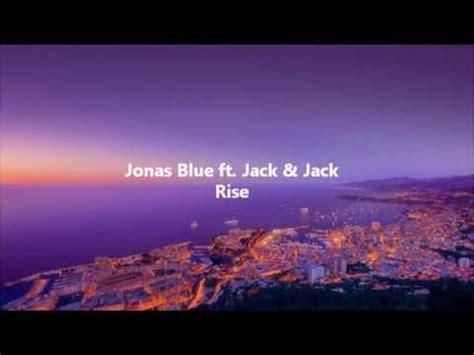 rise testo jonas blue ft rise testo e traduzione