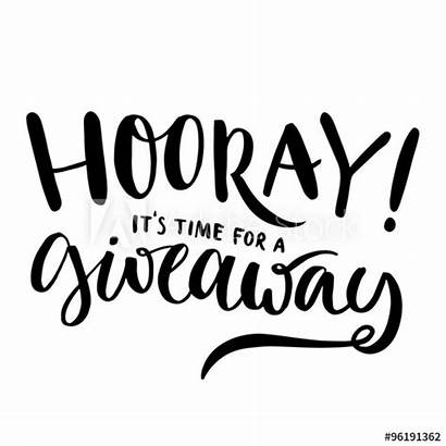 Giveaway Hooray Background Text Vector Calligraphy Contests