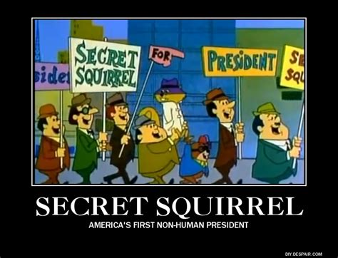 Secret Squirrel Motivational By Superalex64 On Deviantart