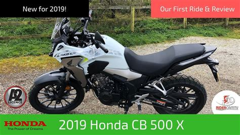 Review Honda Cb500x by 2019 Honda Cb500x Our Ride And Review