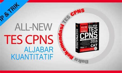 Untuk tahapan selanjutnya, pelamar yang lolos seleksi administrasi akan mengikuti tes seleksi kompetensi dasar (skd). Contoh Soal CPNS 2018: Tip dan Trik Tes Aljabar ...